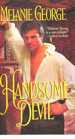 Handsome Devil (Zebra Historical Romance), George Melanie