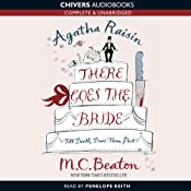 Agatha Raisin: There Goes the Bride | M.C. Beaton