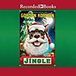 Jingle: Swindle #8 | Gordon Korman