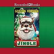 Jingle: Swindle #8 | Gordon Korman