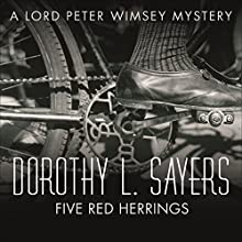 Five Red Herrings: Lord Peter Wimsey, Book 7 (       UNABRIDGED) by Dorothy L. Sayers Narrated by Jane McDowell