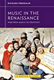 Music in the Renaissance (Western Music in Context: A Norton History)