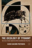 The Ideology of Tyranny: The Use of Neo-Gnostic Myth in American Politics