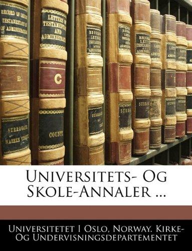Universitets- Og Skole-Annaler ...