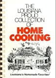 The Louisiana Proud Collection of Home Cooking (0961856432) by Andy Smith