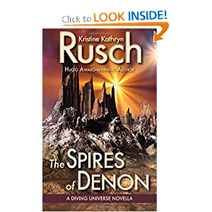The Spires of Denon: A Diving Universe Novella by Kristine Kathryn Rusch