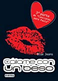 img - for Callame Con Un Beso (Spanish Edition) book / textbook / text book
