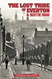 img - for The Lost Tribe of Everton & Scottie Road book / textbook / text book