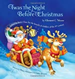 Twas the Night Before Christmas: Edited by Santa Claus for the Benefit of Children of the 21st Century by Moore, Clement C. (2012) Hardcover