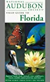National Audubon Society Field Guide to Florida (067944677X) by National Audubon Society