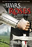 Wars of the Roses: A Bloody Crown [DVD] [2010] [Region 1] [US Import] [NTSC]