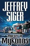Murder in Mykonos (Chief Ins... - Jeffrey Siger
