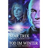 "Star Trek - The Next Generation 1: Tod im Wintervon ""Michael Jan Friedman"""