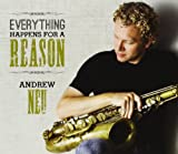Everything Happens For A Reason Andrew Neu