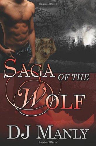 Saga of the Wolf (Wolf Saga, #1-3)