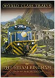 echange, troc World Class Trains - the Hiram Bingham [Import anglais]