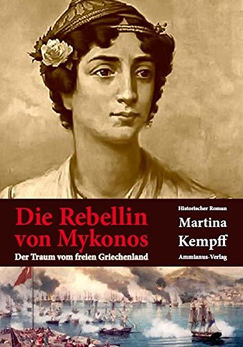 Kempff, Martina: Die Rebellin von Mykonos