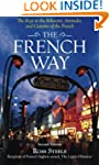 The French Way: The Truth Behind the...