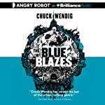 The Blue Blazes | Chuck Wendig