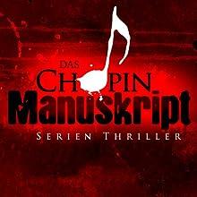 Das Chopin-Manuskript (       gekürzt) von Jeffery Deaver, David Hewson, James Grady Gesprochen von: Erich Räuker