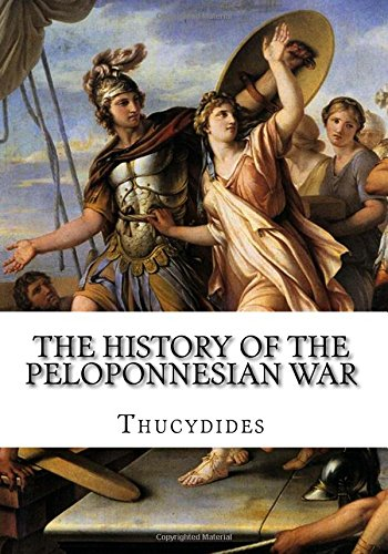an analysis of cause of the peloponessian war The history of the peloponnesian war by in which those who fall in war are and well may every one of their survivors be ready to suffer in her cause.