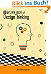 The Brown Book of Design Thinking (En...