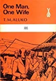 img - for One Man, One Wife (African Writers Series) by T. M. Aluko (1967-06-01) book / textbook / text book