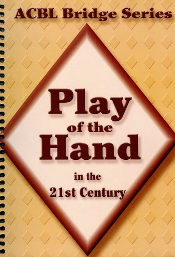 play-of-the-hand-in-the-21st-century-the-diamond-series-acbl-bridge