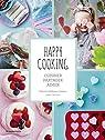 Happy cooking : Cuisiner, partager, aimer par Hedeman Guéniau