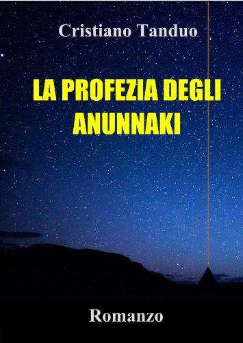 LA PROFEZIA DEGLI ANUNNAKI PDF