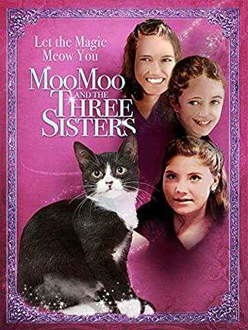 Moo Moo and The Three Sisters