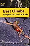 Best Climbs Tahquitz and Suicide Rocks (Best Climbs Series)