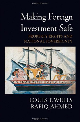 Making Foreign Investment Safe: Property Rights and...