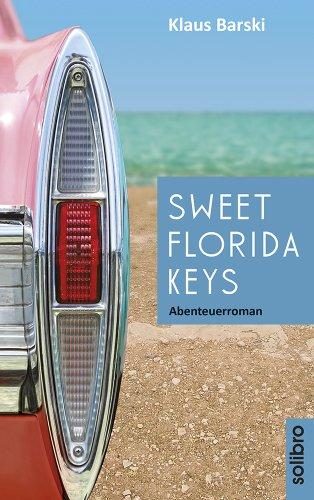 Sweet Florida Keys: Abenteuerroman