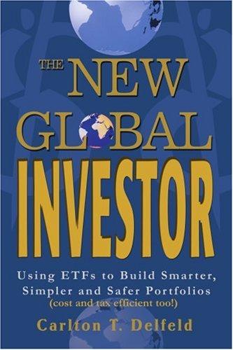 新的全球投资者: 使用 Etf 为了建立更聪明、 更简单和更安全的投资组合