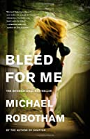 Bleed for Me (Joseph O'Loughlin)