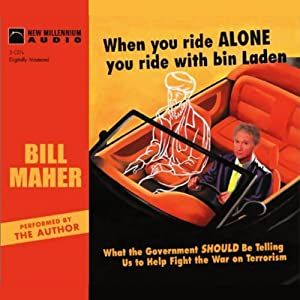 When You Ride Alone You Ride with bin Laden Audiobook