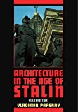 img - for Architecture in the Age of Stalin: Culture Two (Cambridge Studies in New Art History and Criticism) by Vladimir Paperny (16-Jun-2011) Paperback book / textbook / text book