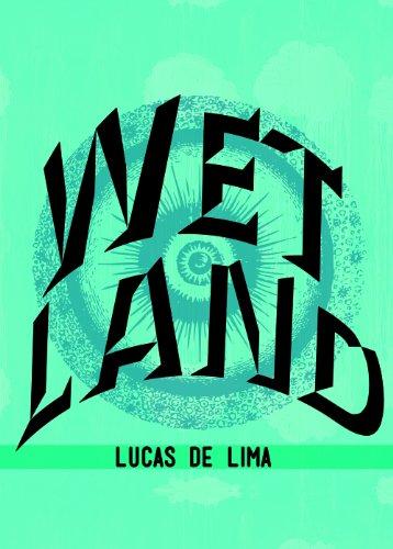 Wet Land