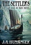 The Settlers: Axe of Iron (Axe of Iron Series)