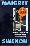 echange, troc Simenon  Georges - Maigret t1 : maigret et le corps sans tete