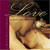 In Praise & Celebration of Love (Large Square Giftbooks)