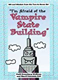 img - for I'm Afraid of Vampire State Building book / textbook / text book