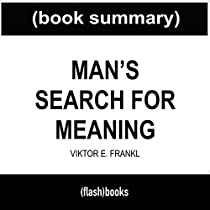 book summary man s search for meaning Man's search for meaning [viktor e frankl a 1991 reader survey for the library of congress that asked readers to name a book that made a difference in your life found man's search for meaning among the ten most influential books in america when i first started reading man's search.