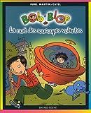 echange, troc Paul Martin, Catel - Bob et Blop, tome 1 : La Nuit des soucoupes volantes