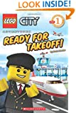 Ready for Takeoff! (LEGO City, Scholastic Reader, Level 1)