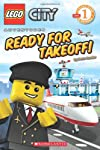 City Adventures: Ready For Takeoff! (Lego Readers)