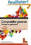 Comptabilit� g�n�rale : Principes et...