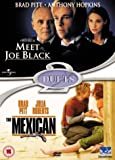 Meet Joe Black/The Mexican [DVD]