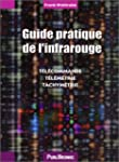 Guide pratique de l'infrarouge : T�l�...